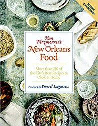Tom Fitzmorris's New Orleans Food -More Than 250 of the City&apos st Recipes to Cook at Home Fitzmorris, Tom