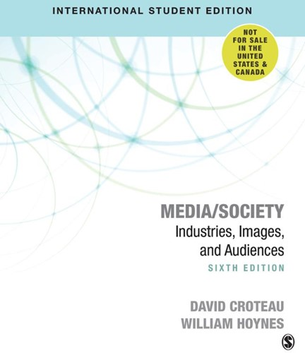 Media/Society -Technology, Industries, Conten t, and Users David R. Croteau