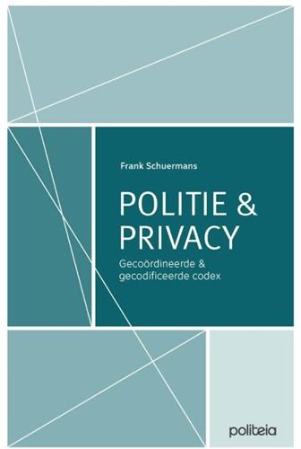 Politie & Privacy: gecoordineerde en Schuermans, Frank