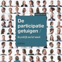 De participatiegetuigen: de praktijk aan -de praktijk aan het woord De Vries, Philippe