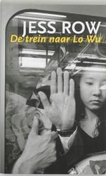 De trein naar Lo Wu Row, J.