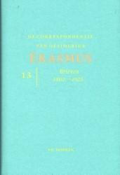 De correspondentie van Desiderius Erasmu -brieven 1802 - 1925 Erasmus, Desiderius