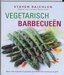 Vegetarisch barbecueen Raichlen, Steven