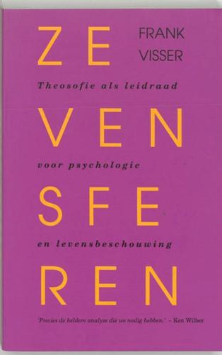 Zeven sferen -theosofie als leidraad voor ps ychologie en levensbeschouwing Visser, F.