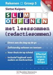 Slim oefenen -met leessommen (redactiesommen ) Kuipers, Sietse