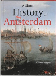 A short history of Amsterdam Roegholt, R.