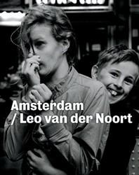 Amsterdam / Leo van der Noort Noort, Leo van der