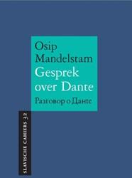 Gesprek over Dante Mandelstam, Osip