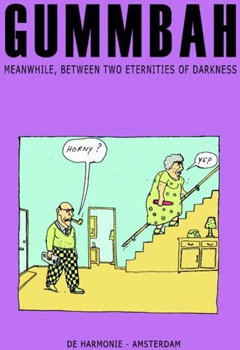 Meanwhile, between two eternities of dar Gummbah