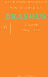 De correspondentie van Desiderius Erasmu -deel 16 | Brieven 2204 - 2356 Erasmus, Desiderius