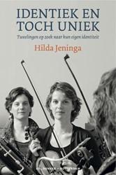 Identiek en toch Uniek -tweelingen op zoek naar hun ei gen identiteit Jeninga, Hilda