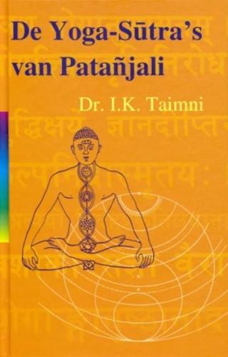 De yoga sutra's van Patanjali -de wetenschap van yoga Taimni, I.K.