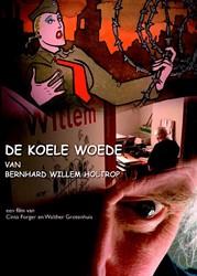 DE KOELE WOEDE VAN BERNARD WILLEM HOLTRO GROTENHUIS, W.
