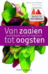 Van zaaien tot oogsten - biologische moe -praktijkgids voor de moestuin Eekelen, Hans van