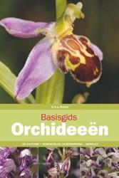 Basisgids Orchideeen - plantengids -kennismaking met de hoofdsoort en van de orchideeen van de B Kreutz, Karel