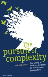 The pursuit of complexity - The utility -the utility of biodiversity fr om an evolutionary perspective Jagers, Gerard