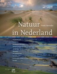 Natuur in Nederland - natuurgids planten -ontdek de 10 mooiste landschap pen, flora & fauna Berendse, F.
