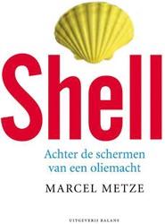 SHELL -ACHTER DE SCHERMEN VAN EEN OLI EMACHT METZE, M.