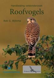 Handleiding Veldonderzoek roofvogels Bijlsma, Rob