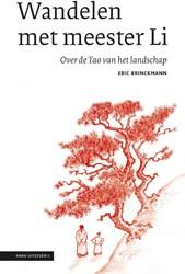 Wandelen met meester Li -over de Tao van het landschap Brinckmann, Eric