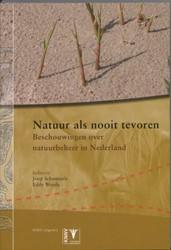 Natuur als nooit tevoren -beschouwingen over natuurbehee r en natuurontwikkeling SCHAMIN?E, J.H.J.