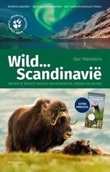 Wild ... Scandinavie - natuurgids, reisg -Ontdek de mooiste natuur van N oorwegen, Zweden en Finland Meesters, Ger