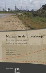 Natuur in de uitverkoop - ecologie & -beschouwingen over ecologie en economie