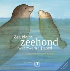 Zeg kleine zeehond wat zwem jij goed - p -4 Wisman, Sabine