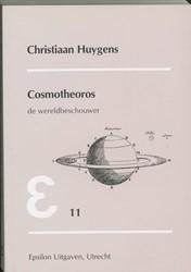 Epsilon uitgaven Cosmotheoros -de wereldbeschouwer Huygens, C.
