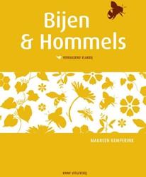 Bijen en hommels verrassend vlakbij - bi -verrassend vlakbij Kemperink, Maureen