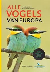 Alle vogels van Europa - vogelgids -860 soorten in 2200 foto' Audevard, Aurelien