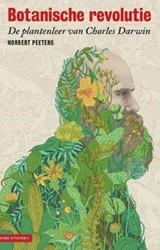 Botanische revolutie - planten & evo -de plantenleer van Charles Dar win Peeters, Norbert