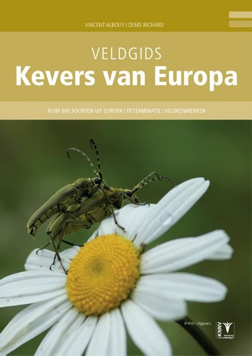 Veldgids Kevers van Europa -ruim 800 soorten | determinati e | veldkenmerken Albouy, Vincent