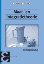 Maat- en Integratietheorie -met basiselementen van de waar schijnlijkheidsrekening Holewijn, P.J.