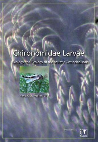 Chironomidae Larvae -Biology and Ecology of the aqu atic Orthocladiinae Moller Pillot, Henk K.M.