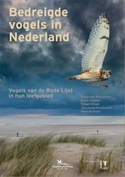 Bedreigde vogels in Nederland -Vogels van de Rode Lijst in hu n leefgebied Beusekom, Ruud van