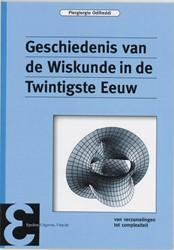Geschiedenis van de Wiskunde in de Twint -van verzamelingen tot complexi teit Odifreddi, P.