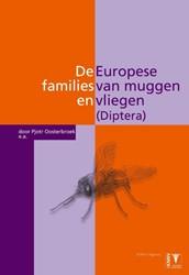 De Europese families van muggen en vlieg -determinatie - biologie - leef wijze Oosterbroek, Pjotr