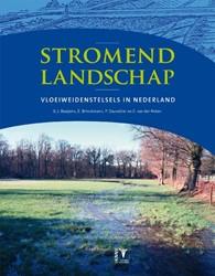 Stromend landschap - watersystemen en wa -Vloeiweidenstelsels in Nederla nd Brinckmann, Eric