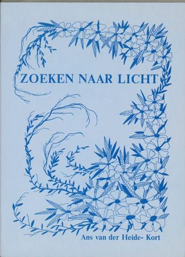 Zoeken naar licht Heide-Kort, A. van der