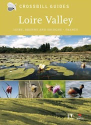 Crossbill Guide Loire Valley - natuur re -Loire, Brenne and Sologne Hilbers, Dirk
