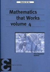 Mathematics that Works -time-dependent Systems Gee, Maarten de