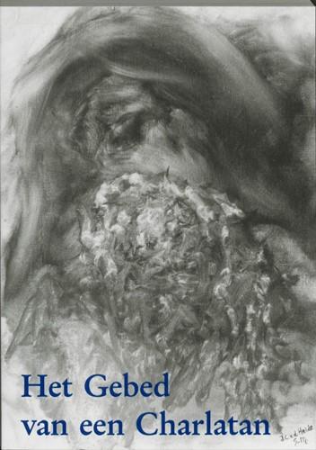 Het gebed van een charlatan -de ontwikkelingsgang van een h elderziende Heide-Kort, A. van der