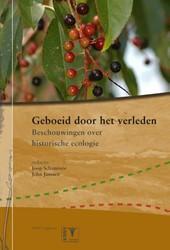Geboeid door het verleden - ecologie &am -beschouwingen over historische ecologie