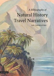 A Bibliography of Natural History Travel Troelstra, A.S.