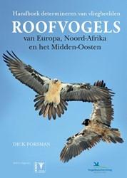 Handboek Roofvogels van Europa, Noord Af -handboek determineren van vlie gbeelden Forsman, Dick