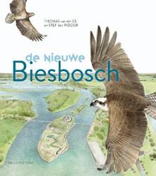 De nieuwe Biesbosch - natuur & lands -van polderland naar waterland Es, Thomas van der