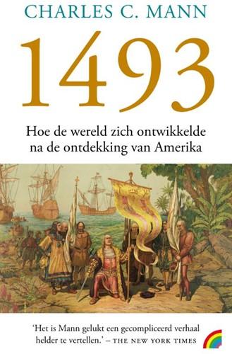 1493 -hoe de wereld zich ontwikkelde na de ontdekking van Amerika Mann, Charles C.