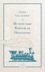 De trein naar Pavlovsk en Oostvoorne Tellegen, Toon