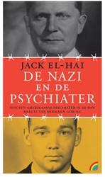 De nazi en de psychiater -Hoe een Amerikaanse psychiater in de ban raakte van Herman G El-Hai, Jack